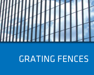 Grating Fences